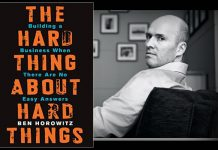 ben horowitz hard things about hard things summary