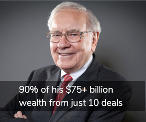 Warrent Buffet 90% of his wealth from 10 deals