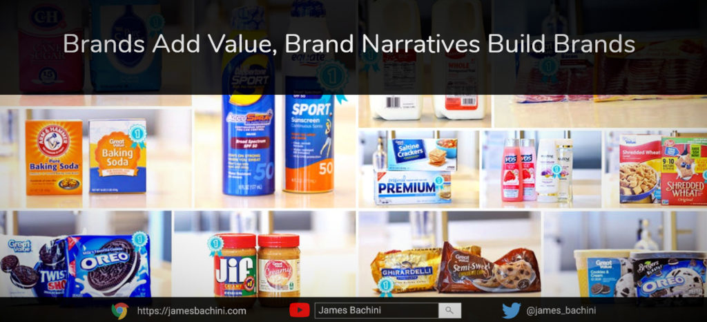 Brands add value, narratives build brands