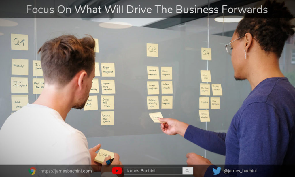 Focus on what will drive the SaaS Buiness forwards