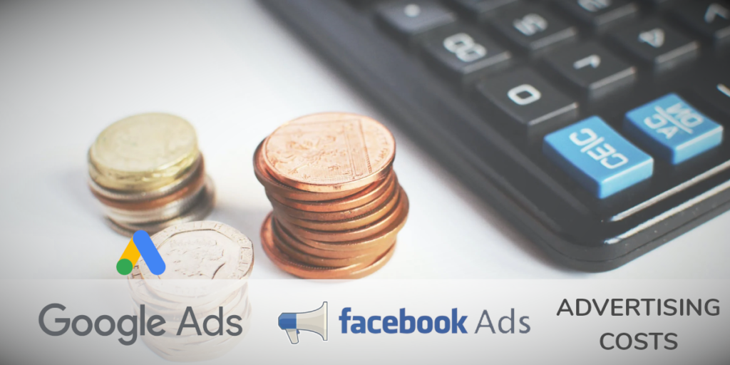Google & Facebook Advertising Costs