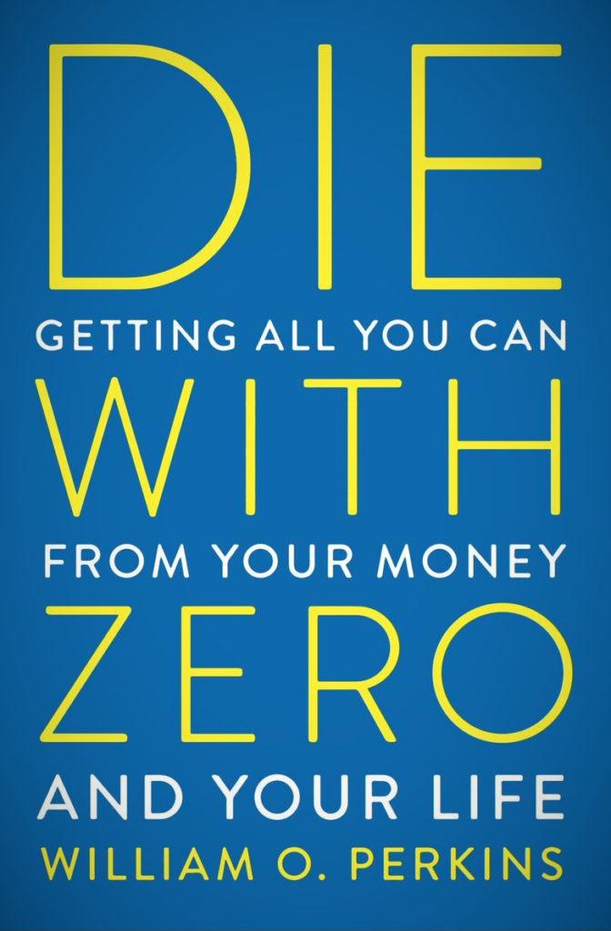 Die With Zero Book