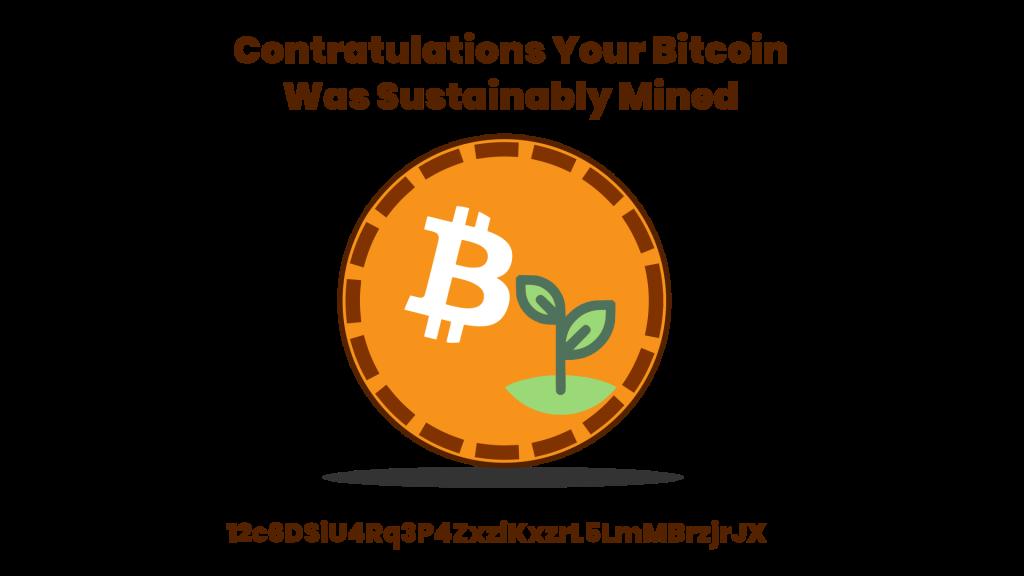 Sustainably Mined Bitcoin