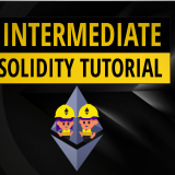 Intermediate Solidity Tutorial